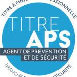 Titre à Finalité  Professionnelle Agent de Prévention Sécurité(ex CQP APS )